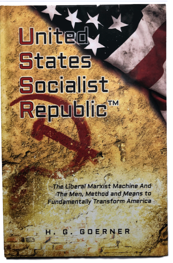 United States Socialist Republic - Book by H G Goerner